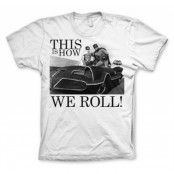 This Is How We Roll T-Shirt, Basic Tee